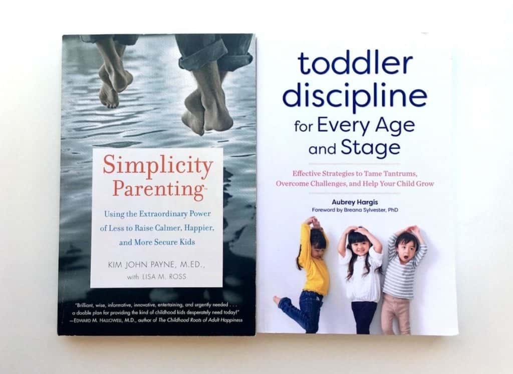 Simplicity Parenting and Toddler Discipline books
